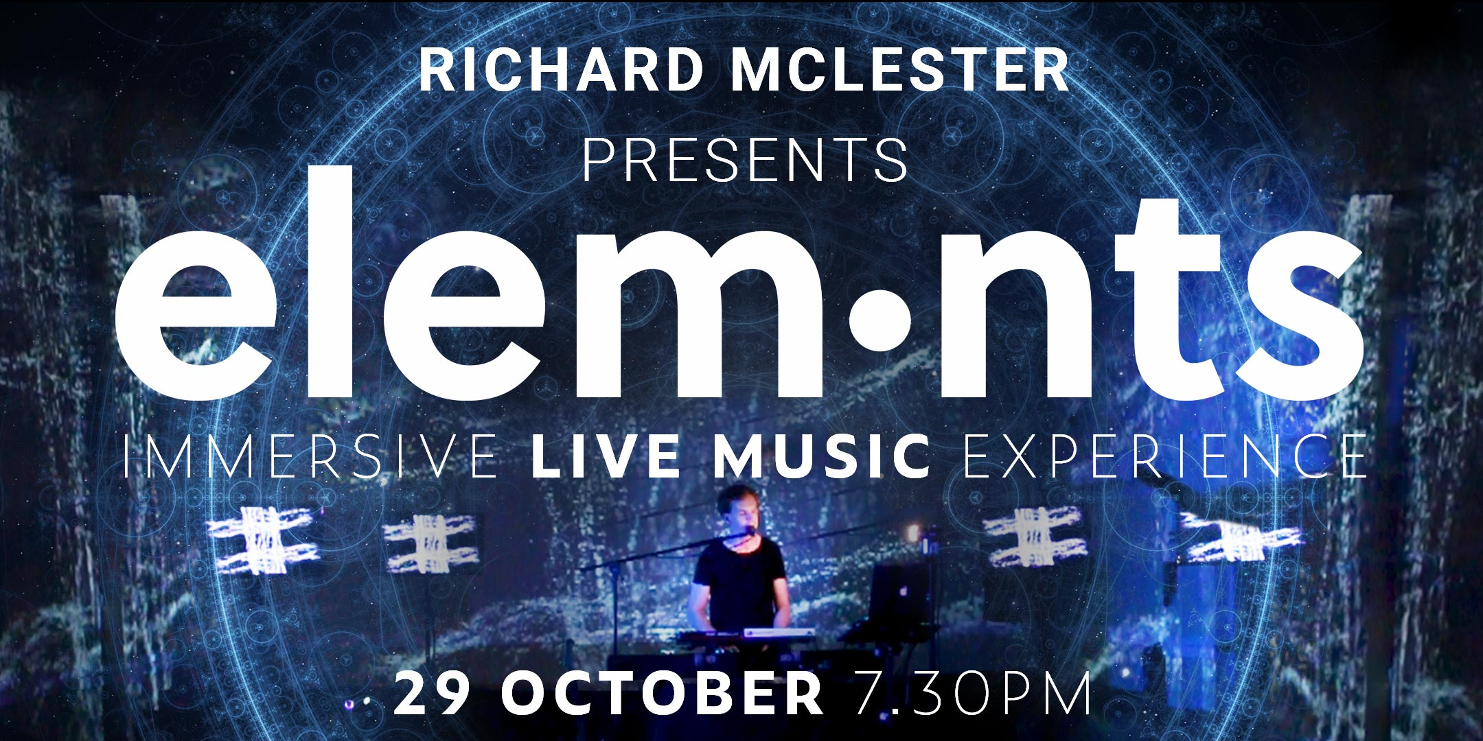 ELEMENTS - IMMERSIVE LIVE MUSIC EXPERIENCE