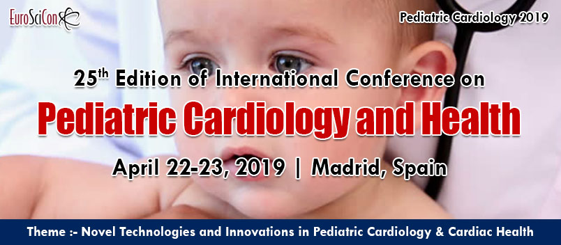 25th Edition of International Conference on Pediatric Cardiology and Health