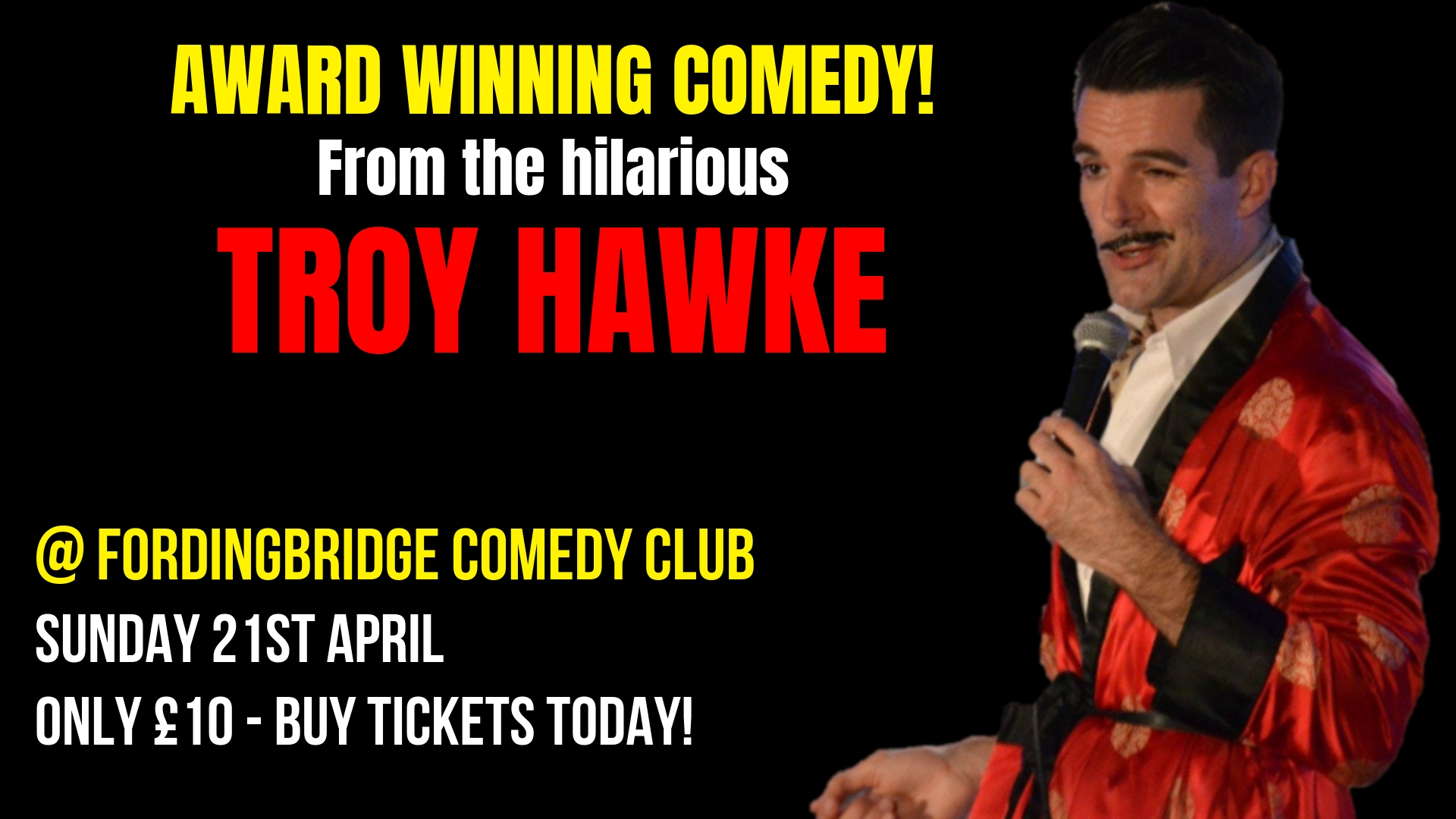 Troy Hawke @ Fordingbridge Comedy Club